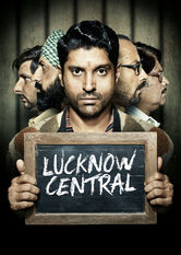 Lucknow Central Netflix UK (United Kingdom)